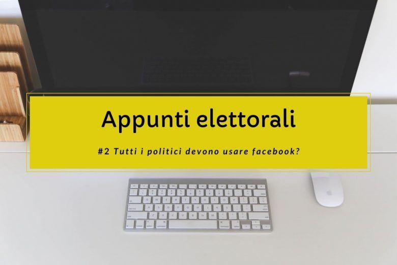 appunti-campanga-elettorale-facebook